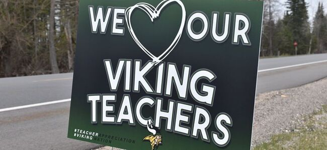"Sign that reads ""We Love Our Viking Teachers"""